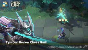 Tips Dan Review Chess Rush
