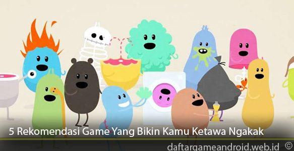 5-Rekomendasi-Game-Yang-Bikin-Kamu-Ketawa-Ngakak