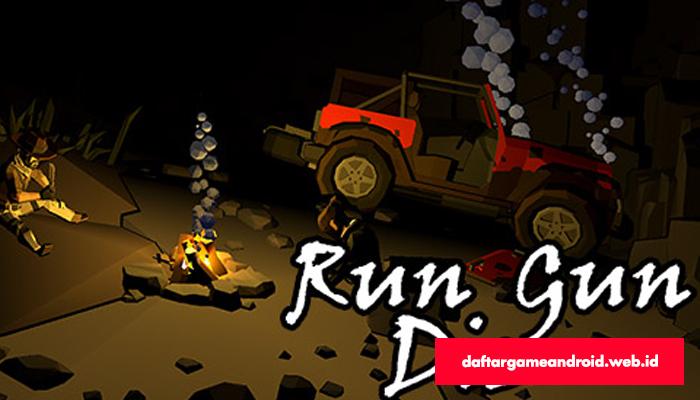 Run Gun Die