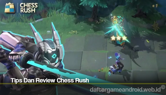 Tips Dan Review Chess Rush