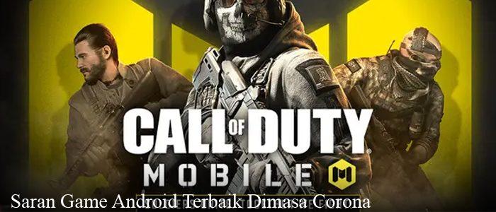 Saran Game Android Terbaik Dimasa Corona